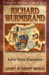 Richard Wurmbrand: Love Your Enemies