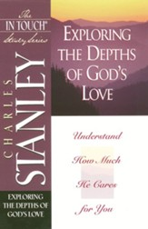 The In Touch Study Series: Exploring The Depths of God's Love - eBook