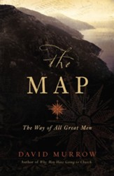 The Map: The Way of All Great Men - eBook