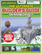 The Ultimate Minecraft Builder's Guide