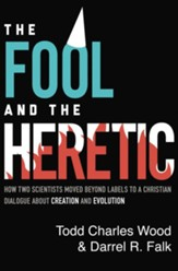 The Fool and the Heretic