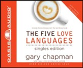 The Five Love Languages: Singles Edition - Unabridged Audiobook on CD