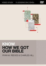 Know How We Got Our Bible Video Study