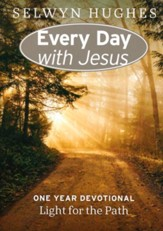 Light for the Path: Every Day With Jesus One Year Devotional
