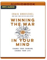 Winning the War in Your Mind: Change Your Thinking, Change Your Life Unabridged Audiobook on MP3-CD