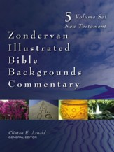 Zondervan Illustrated Bible Backgrounds Commentary, New Testament, 5-Volume Set