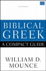 Biblical Greek: A Compact Guide, Second Edition