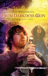 From Darkness Won (Blood of Kings Series, Book 3)