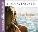 Larkspur Cove: Unabridged Audiobook on CD