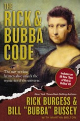 The Rick & Bubba Code: The Two Sexiest Fat Men Alive Unlock the Mysteries of the Universe - eBook