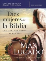 Diez Mujeres de la Biblia, Guia de Estudio  (Ten Women of the Bible, Study Guide)