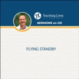 Flying Standby: Lost Baggage Sermon Series  CD