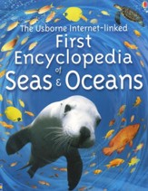 The Usborne Internet-Linked First Encyclopedia of Seas & Oceans