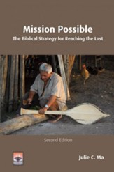 Mission Possible: The Biblical Strategy for Reaching the Lost, Revised Edition