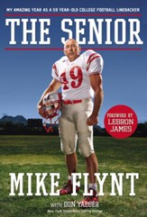 The Senior: My Amazing Year as a 59-Year-Old College Football Linebacker - eBook