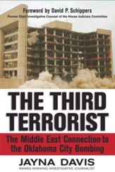 The Third Terrorist: The Middle East Connection to the Oklahoma City Bombing - eBook