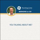 You Talking About Me: Sermon Single