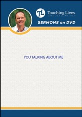 You Talking About Me: Sermon Singles