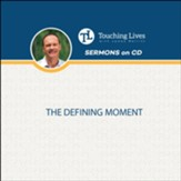 The Defining Moment: Sermon Singles