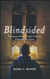 Blindsided: A Journey of Grief