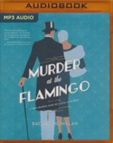 Murder at the Flamingo: A Novel - unabrodged audiobook on MP3-CD