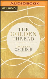 The Golden Thread: Overcoming Your Biggest Obstacles -  unabridged audiobook on MP3-CD
