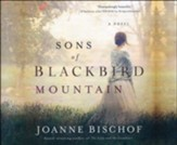 Sons of Blackbird Mountain: A Novel - unabrodged audiobook on CD