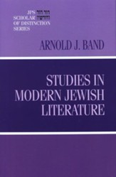 Studies in Modern Jewish Literature: A JPS Scholar of Distinction Book