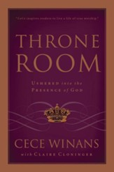 Throne Room: Ushered into the Presence of God - eBook
