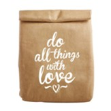 Do All Things With Love, Lunch Cooler Bag