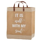 It Is Well With My Soul Farmer's Market Tote Bag