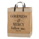 Goodness and Mercy Follow Me Farmer's Market Tote Bag