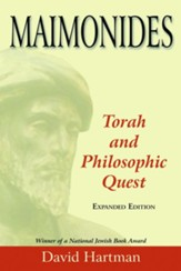 Maimonides: Torah and Philosophic Quest