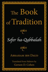 Book of Tradition: Sefer Ha-Qabbalah