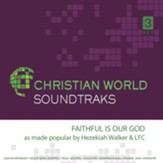 Faithful is Our God Accompaniment CD