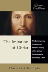 The Imitation of Christ: Thomas a Kempis - A Spiritual Commentary and Reader's Guide