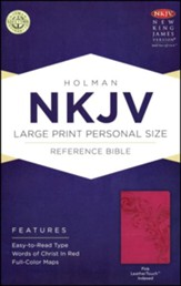 NKJV Large Print Personal Size Reference Bible, Pink LeatherTouch, Thumb-Indexed