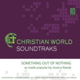Something Out of Nothing Accompaniment CD