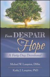 From Despair to Hope: A Forty-Day Devotional