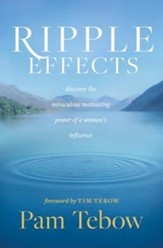 Ripple Effects: Discover the Miraculous Motivating Power of a Woman's Influence, Unabridged Audiobook on CD