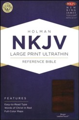 NKJV Large Print UltraThin Reference Bible, Brown LeatherTouch, Thumb-Indexed