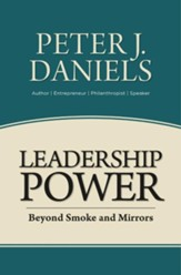Leadership Power: Beyond Smoke and Mirrors
