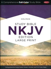Holman Study Bible: NKJV Large Print Edition, Saddle Brown LeatherTouch, Thumb-Indexed