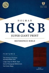 HCSB Super Giant Print Reference Bible, Brown LeatherTouch