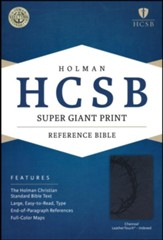 HCSB Super Giant Print Reference Bible, Charcoal LeatherTouch, Thumb-Indexed - Slightly Imperfect