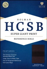 HCSB Super Giant Print Reference Bible, Brown and Chocolate LeatherTouch, Thumb-Indexed