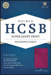 HCSB Super Giant Print Reference Bible, Pink LeatherTouch, Thumb-Indexed