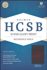HCSB Super Giant Print Reference Bible, Saddlebrown LeatherTouch - Slightly Imperfect
