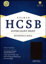HCSB Super Giant Print Reference Bible, Brown Genuine Cowhide