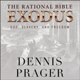 The Rational Bible: Exodus - unabridged audiobook on MP3